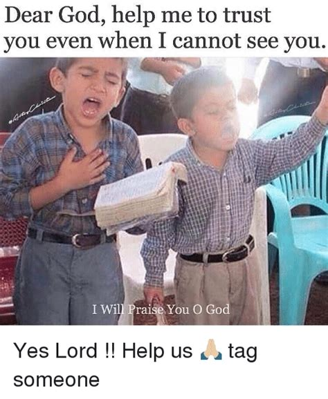 God Help Me Meme - 25 best memes about yes lord yes lord memes