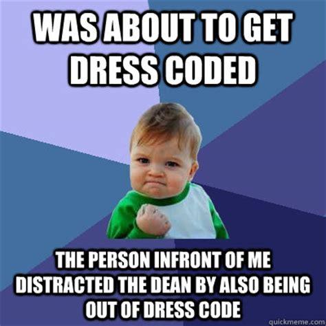 Code Meme - dress code memes