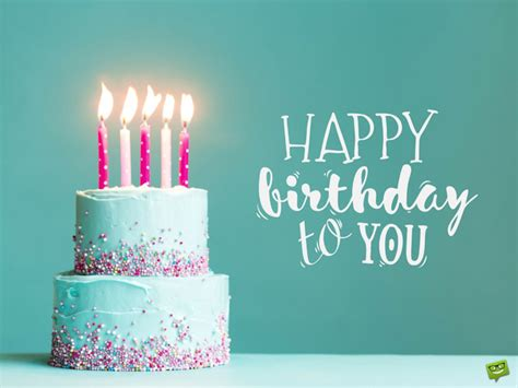 Happy Birthdays To You by Unique Happy Birthday Wishes To Send To The Ones You