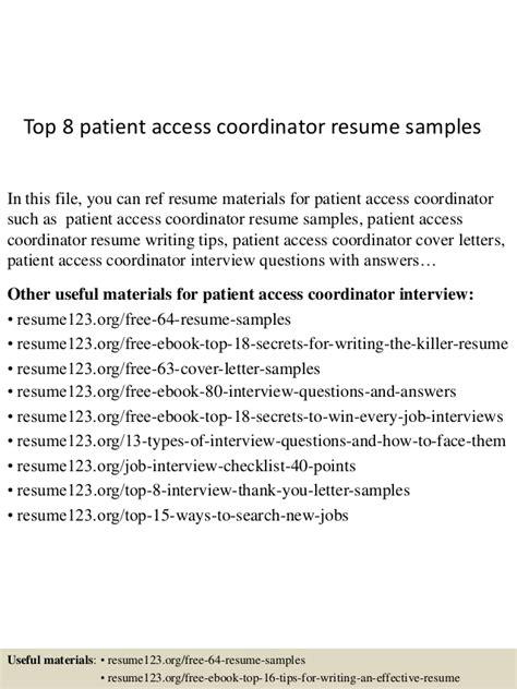top 8 patient access coordinator resume sles