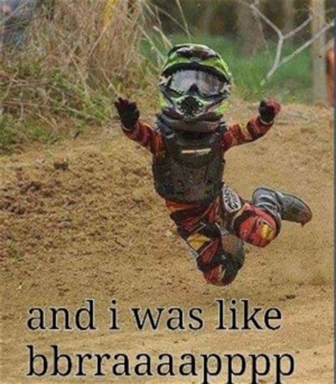 Funny Dirt Bike Memes - motocross funny funny dirtbike quotes motocross racing