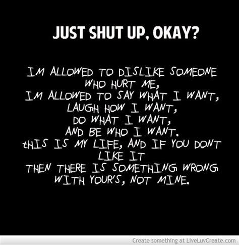shut the up quotes just shut up quotes quotesgram