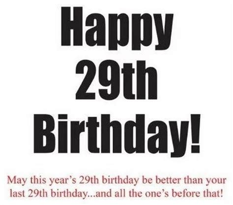 56 Birthday Quotes 56 Happy 29th Birthday Quotes For Sister Or Brother With