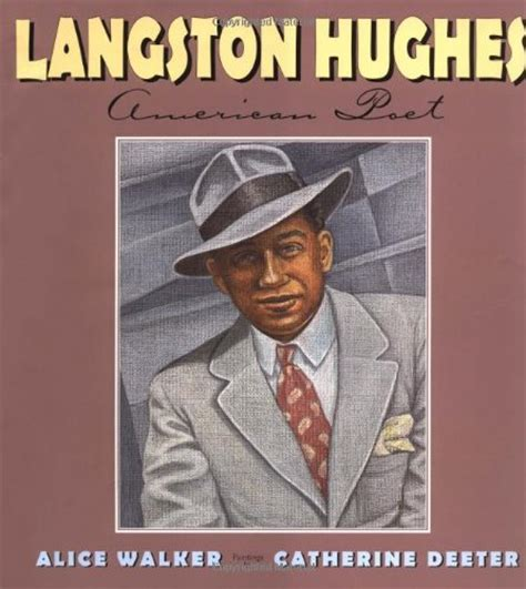 langston hughes biography for students langston hughes american poet by alice walker ages 9 12