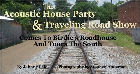 house party music 2014 acoustic house party and traveling road show tours the south