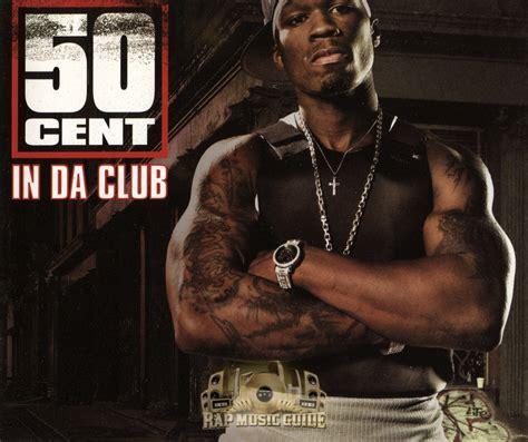 The Club 50 cent in da club single cd rap guide