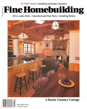 issue 190 fine homebuilding issue 121 fine homebuilding