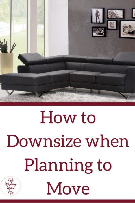 how to downsize your home how to downsize your home when planning to move fab
