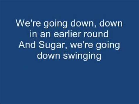 sugar we re goin down swinging jumper third eye blind lyrics doovi