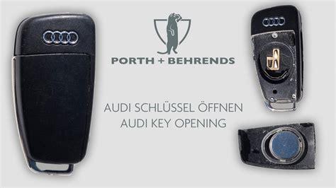 Audi Schl Ssel Ffnen by Audi Schl 220 Ssel 214 Ffnen Audi Key Opening Youtube