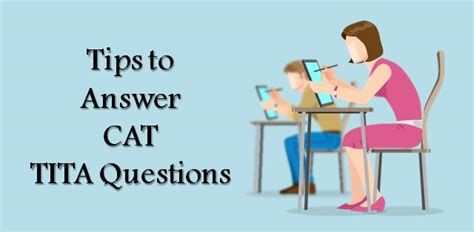 How To Answer Michigan Mba Prompts by How To Answer Non Mcqs Tita Questions In Cat 2017