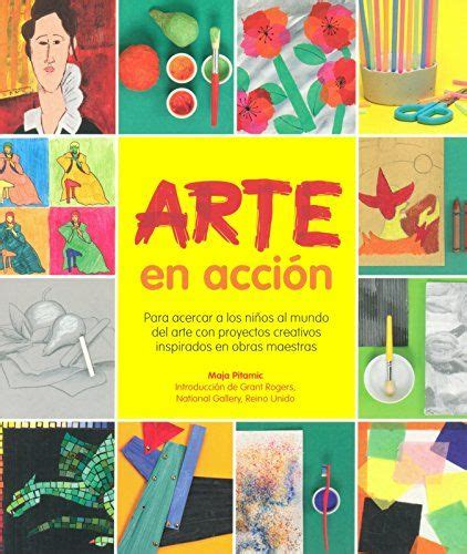 arte en accin 8415053169 arte en acci 243 n para acercar a los ni 241 os al mundo del arte