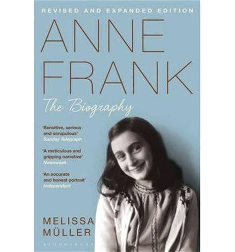 anne frank biography indonesia anne frank melissa muller 9781408842102