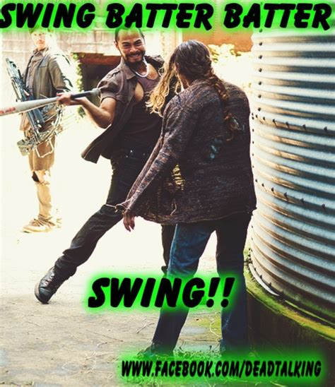 swing batter batter swing batter i love the walking dead pinterest