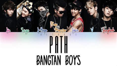 download mp3 bts path road bts 방탄소년단 길 road path color coded lyrics han rom eng