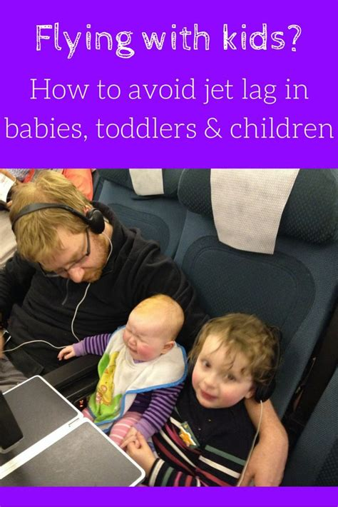 7 Tips To Overcome Jetlag by Ten Tips For Tackling Jet Lag In Babies Children Baby