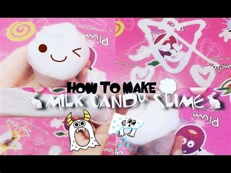 cara membuat slime ria yaya riya how to make milk candy slime cara membuat slime permen