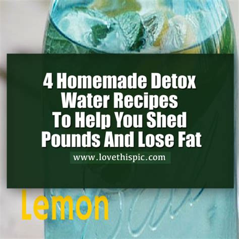 Detox Pounds by 4 Detox Water Recipes To Help You Shed Pounds And