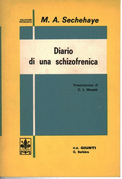 libreria psicologia firenze diario di una schizofrenica marguerite a sechehaye