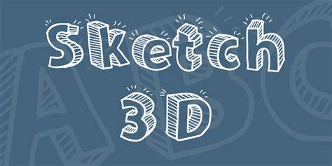 3d sketch sketch 3d font 183 1001 fonts
