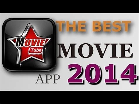 movietube ws the best movie app for android in 2014 movie tube hd