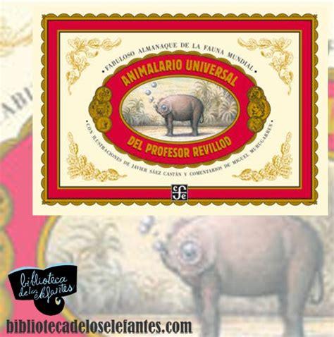 libro animalario animalario universal del profesor revillod bibliotecadeloselefantes com