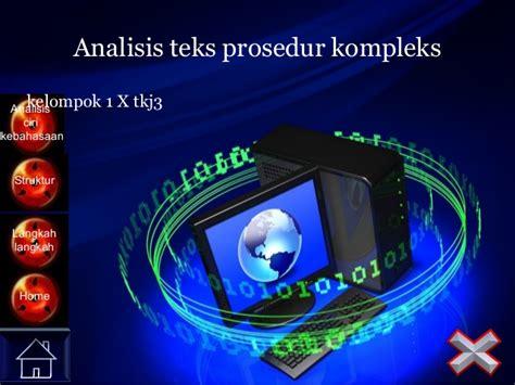 contoh teks prosedur kompleks oleh kelompok 5 x mia 2 sman analisis teks prosedur kompleks 01 tkj 3 rev 02