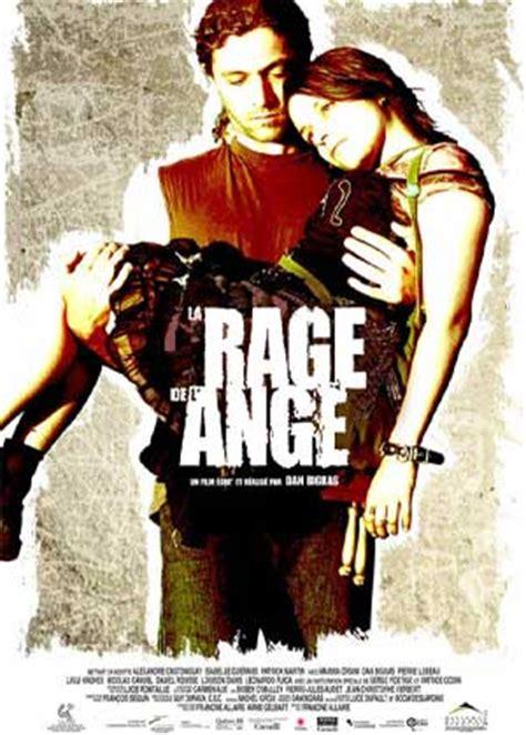 film quebecois rage de l ange la film de dan bigras films du qu 233 bec