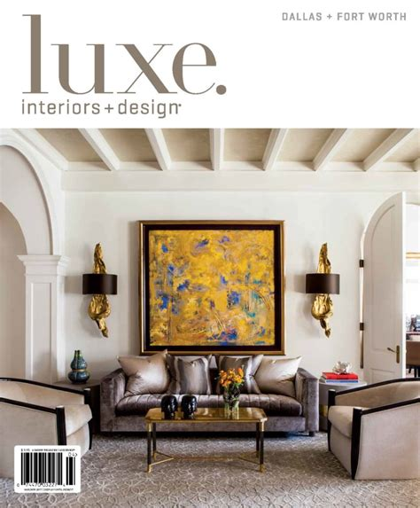 luxe interiors design dallas march april 2017