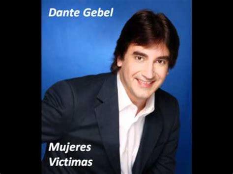 ministracion dante gebel aleluya youtube dante gebel mujeres victimas monologo youtube
