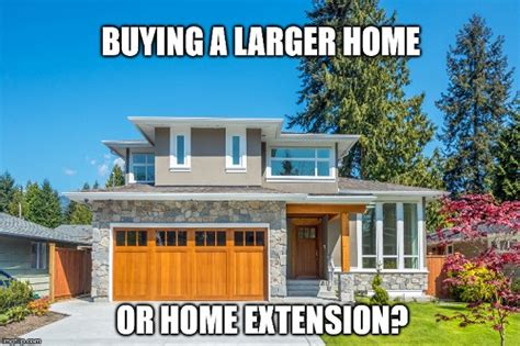 additional cost when buying a house buying a larger home more costly than a home extension