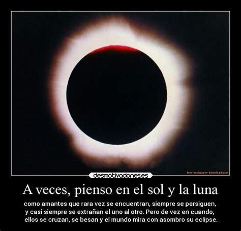 una leyenda sobre el sol y la luna frases del destino usuario miguel352 desmotivaciones