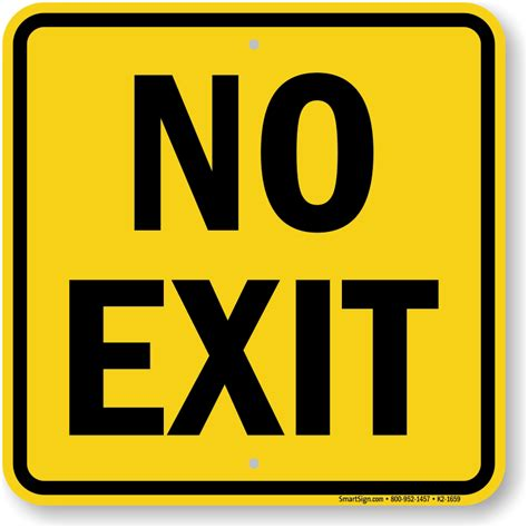 No Exit by No Exit Signs Not An Exit Signs