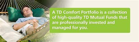 Td Comfort Portfolio by Td Canada Trust Investing Funds Td Comfort