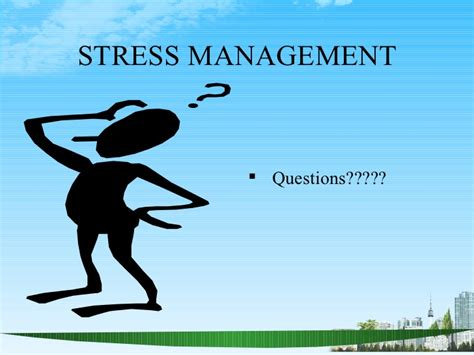 Stress Questions For Mba Students by Stress Management Ppt