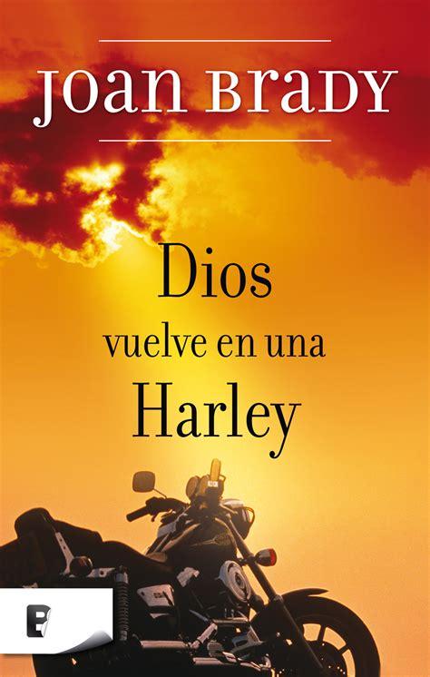 libro ami regresa la rodilla de hemingway dios vuelve en una harley