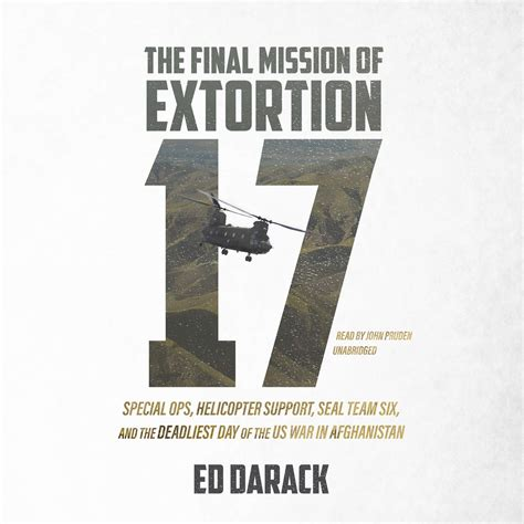 call sign extortion 17 the shoot of seal team six books the mission of extortion 17 audiobook by ed