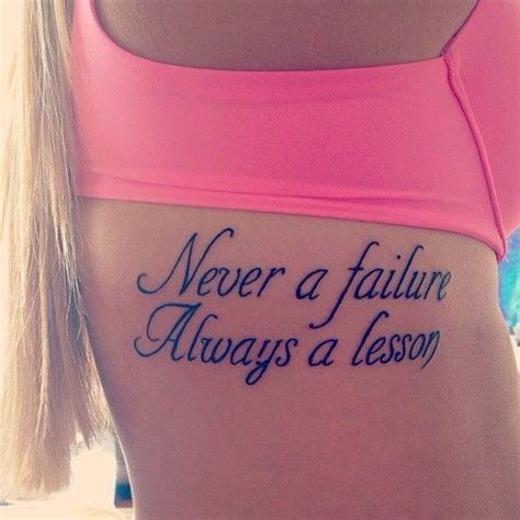 tattoo quotes about life lessons never a failure always a lesson tattoo tattoo ideas