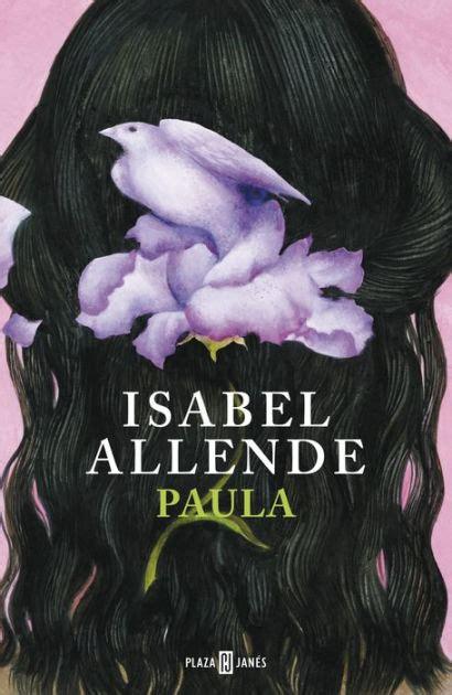 libro paula en espanol paula en espanol by isabel allende paperback barnes noble 174