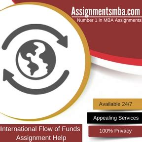 How To Fund An International Mba by International Flow Of Funds Mba Assignment Help