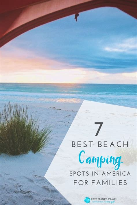 beach camping spots  america  families easy