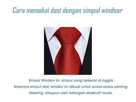 cara memasang dasi yang benar lengkap dengan video da si videolike
