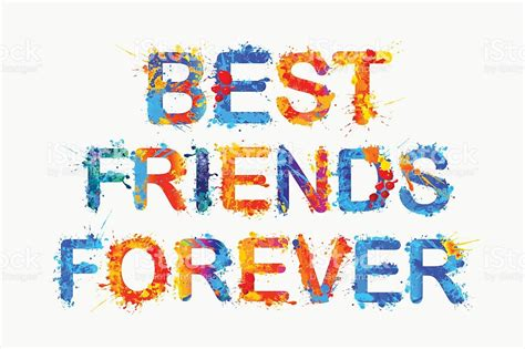 best forever friends best friends forever splash paint stock vector more