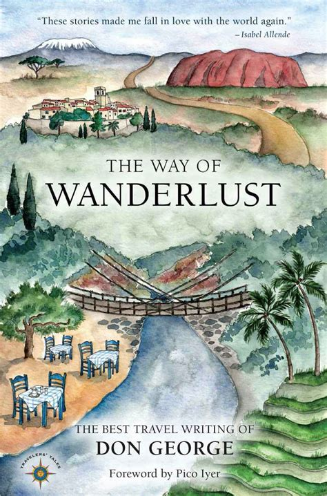 wanderlust travel the tourist track books the way of wanderlust the best travel writing of don