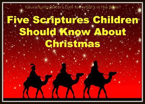 bible verse against x mas five scriptures about children should