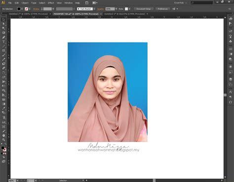 Tutorial Gambar Passport   mdmnissa tutorial membuat gambar passport