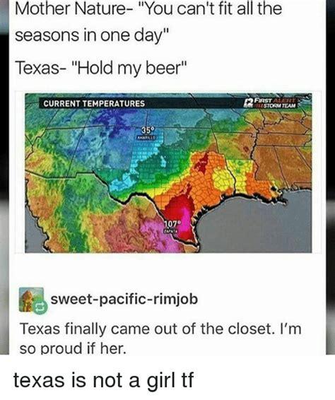 Texas Weather Meme - 25 best memes about rimjob rimjob memes
