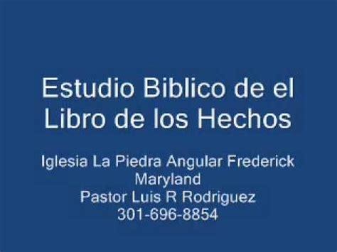 estudio b blico de 1 samuel 1 28 escuela biblica top trending estudio biblico de el libro de los hechos pt1 youtube