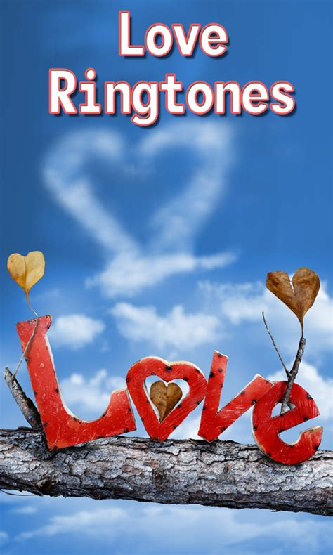 love themes tone download love ringtones best free android apps android freeware