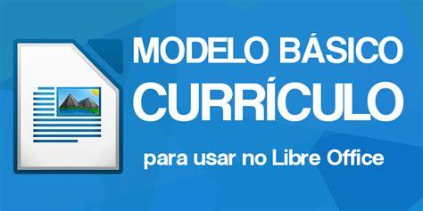 Mis Sample Resume by Modelo De Curriculum Vitae Libreoffice Modelo De